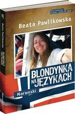 BEATA PAWLIKOWSKA Blondynka na językach - Norweski + CD (mp3) UNIKAT!