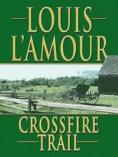 L'Amour, Louis, Crossfire Trail (Thorndike Famous Authors), Very Good Book