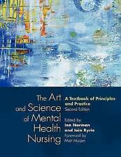 The Art and Science of Mental Health Nursing by Open University Press...