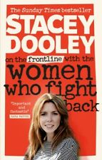 On The Frontline With The Women Who Fight Back by Stacey Dooley (NEW)