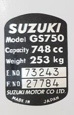 SUZUKI GS750 VIN PLATE DECAL (INCLUDING NUMBERS PRINTED ON)