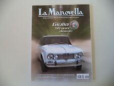 LA MANOVELLA 8/2012 ALFA ROMEO GIULIA/CARROZZERIA MONVISO/OSPEDALETTI/RALLY FIVA