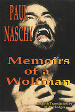 UNIVERSAL MONSTERS-HAMMER HORROR-MEMOIRS OF A WOLFMAN-PAUL NASCHY-SIGNED-DRACULA