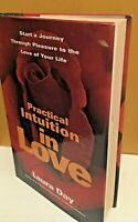 Practical Intuition in Love by Laura Day 1st Edition Hard Cover