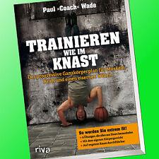 """Paul """"Coach"""" Wade   TRAINIEREN WIE IM KNAST   Ganzkörperplan für Muskeln (Buch)"""