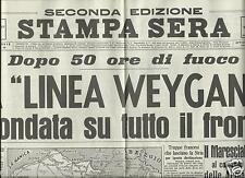 STAMPA SERA DEL 7 GIUGNO 1940 GIORNALI DI GUERRA FAC SIMILE ALLEGATO REDAZIONALE
