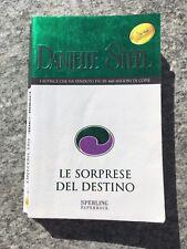 Danielle STEEL LE SORPRESE DEL DESTINO Sperling Paperback libro romanzo entra