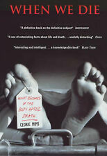 (Very Good)-When We Die: A Book About Death (Paperback)-Mims, Cedric-1841190748