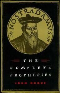 NOSTRADAMUS - The complete phrophecies by John Hogue