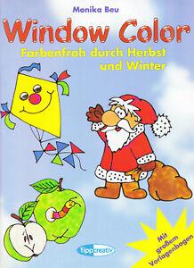 ( Basteln, Malen ) Window Color - Farbenfroh durch Herbst und Winter