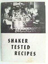 Shaker Tested Recipes by The Canterbury Shakers, New Hampshire
