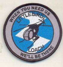 US Army OH-6 Loach  Little Bird Helicopter Patch When you need us we'll be there