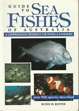 SEA FISHES OF AUSTRALIA - GUIDE Rudie H Kuiter 434 Pages **VERY GOOD COPY**