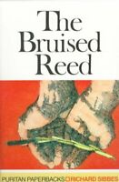 Bruised Reed, Paperback by Sibbes, Richard, Brand New, Free shipping in the US