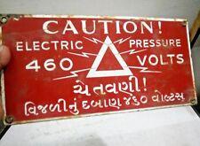 Original Old Vintage Porcelain Sign Board Enamel Danger/Caution 460  Volts