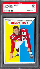 1965 TOPPS CFL FOOTBALL #73 BILLY ROY PSA 7 NM MONTREAL ALOUETTES Junior college