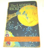 The LADDER  Of RICKETY  RUNGS-BEAUTIFUL PICS- By T.c.o'donnell 1923 1st edition