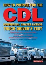How to Prepare for the CDL: Commercial Drivers Li