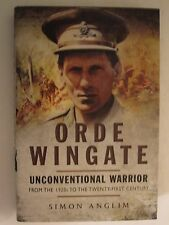 Orde Wingate: Unconventional Warrior- From the 1920s to the Twenty-First Century