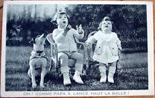 Dog & Girls Catch Ball, 'Oh! Comme Papa a Lance Haut la Balle! 1920 Postcard