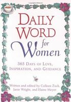 Daily Word for Women: 365 Days of Love, Inspiration, and Guidance by Colleen Zuc