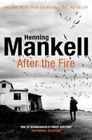 After the Fire By Henning Mankell, Marlaine Delargy. 9781784703394