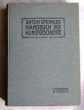 HANDBUCH DER KUNSTGESCHICHTE 1. Band Das Altertum - Anton Springer