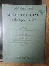 Music Teaching In The Upper Grades by Mabelle Glenn & Helen S. Leavitt 1941 nice