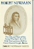 Boston History-Robert Newman-Life And Letters In Celebration Of The Bicentennial