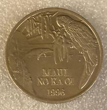 1996 MAUI NO KA OI ONE DOLLAR TRADE HAWAII TOKEN COIN MEDAL