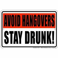 Avoid Hangovers 8x12 metal sign - perfect for the garage / man cave
