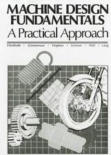 Machine Design Fundamentals: A Practical Approach, Uffe Hindhede, Acceptable Boo