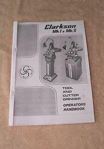 Clarkson MK1 & MK2 Tool/Cutter Grinder Manual