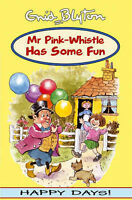 Mr Pink-Whistle Has Some Fun, Blyton Enid, Very Good Book
