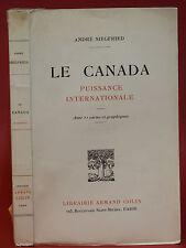 André SIEGFRIED - LE CANADA - avec 13 cartes et graphiques - 1947