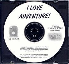 I LOVE ADVENTURE! - 13 Shows Old Time Radio MP3 Format OTR 1 CD