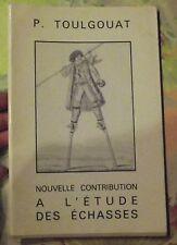 Régionalisme Nouvelle Contribution à l'Étude des Échasses P. Toulgouat 1974