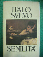 LIBRO: SENILITA' - ITALO SVEVO - A. MONDADORI 1985