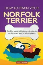 How to Train Your Norfolk Terrier (Dog Training Collection) : Combine Love.