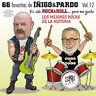 """LAS 66 FAVORITAS DE IÑIGO & PARDO """" LOS MEJORES ROCKS DE LA HISTORIA"""" Vol.12-3CD"""