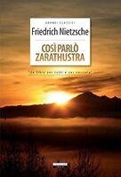 Così parlò Zarathustra di F. Nietzsche Nuovo Crescere Edizioni