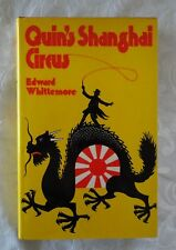 Quin's Shanghai Circus by Edward Whittemore | HC/DJ 1975 1st Edition
