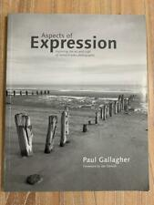 Aspects Of Expression: Exploring The Art And Craft Of Creative Monochrome Photog