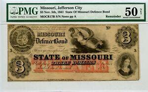 $3    1860s  State of Missouri Defense Bond.   PMG 50 Net.