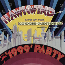 Hawkwind : The '1999' Party: Live at the Chicago Auditorium, March 21 1974