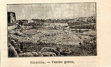 Stampa antica SIRACUSA minuscola veduta teatro greco Sicilia 1899 Old print