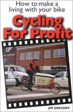 Cycling For Profit: How to make a living with your bicycle (Cycling-ExLibrary