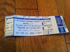 Vintage 2002 ANDREW WK W.K. Concert Ticket Theater Of Living Arts Philadelphia