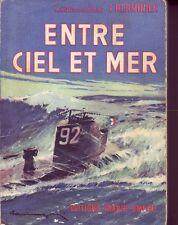 Guerre ! Entre ciel et mer ! Sous-marins ! L'herminier ! France-Empire ! 1952 !