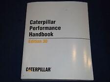 CAT CATERPILLAR PERFORMANCE HANDBOOK 30 BOOK MANUAL 1999